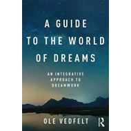 Guide to the World of Dreams (BOK)