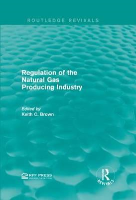 Regulation of the Natural Gas Producing Industry (BOK)