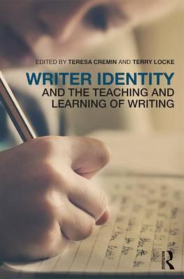Writer Identity and the Teaching and Learning of Writing (BOK)