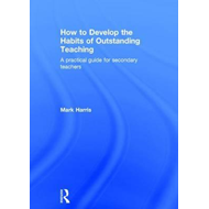 How to Develop the Habits of Outstanding Teaching (BOK)