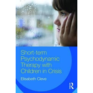 Short-term Psychodynamic Therapy with Children in Crisis (BOK)