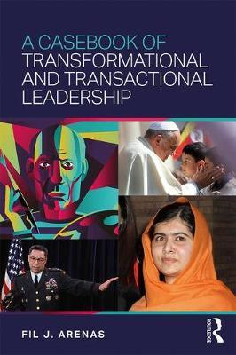Casebook of Transformational and Transactional Leadership (BOK)