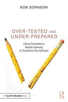Over-Tested and Under-Prepared (BOK)
