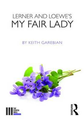 Lerner and Loewe's My Fair Lady (BOK)