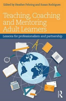 Teaching, Coaching and Mentoring Adult Learners (BOK)