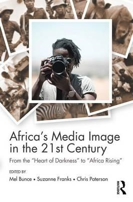Africa's Media Image in the 21st Century (BOK)