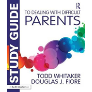 Study Guide to Dealing with Difficult Parents (BOK)