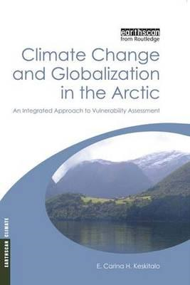 Climate Change and Globalization in the Arctic (BOK)