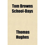 Tom Browns School-Days (BOK)