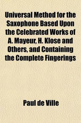 Universal Method for the Saxophone Based Upon the Celebrated (BOK)