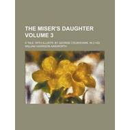 Miser's Daughter (BOK)