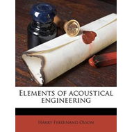 Elements of Acoustical Engineering (BOK)