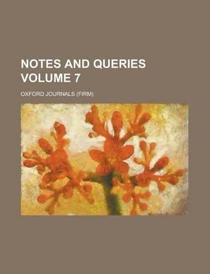 Notes and Queries Volume 7 (BOK)