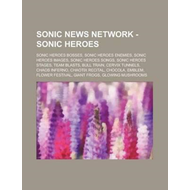 Sonic News Network - Sonic Heroes (BOK)