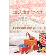 Beneath the Glitter (BOK)