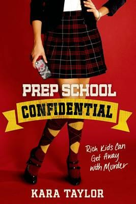 Prep School Confidential (BOK)
