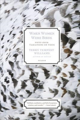 When Women Were Birds: Fifty-four Variations on Voice (BOK)