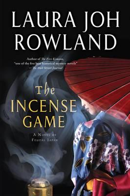 The Incense Game: A Novel of Feudal Japan (BOK)
