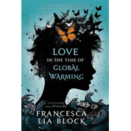 Love in the Time of Global Warming (BOK)