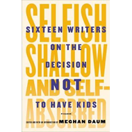 Produktbilde for Selfish, Shallow and Self-Absorbed (BOK)