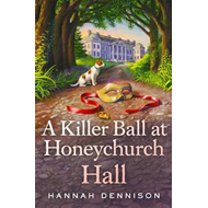 Killer Ball at Honeychurch Hall (BOK)