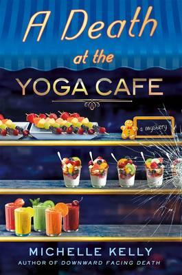 Death at the Yoga Cafe (BOK)