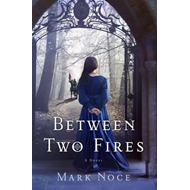 Between Two Fires (BOK)