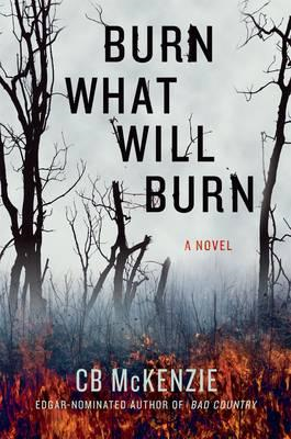 Burn What Will Burn (BOK)