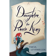 Daughter of the Pirate King (BOK)