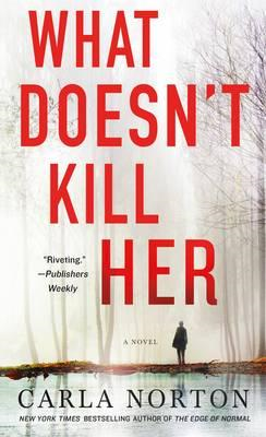 What Doesn't Kill Her (BOK)