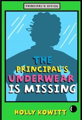 Principal'S Underwear is Missing (BOK)