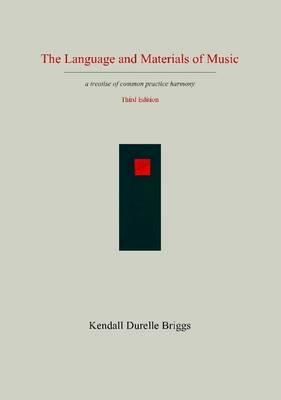 Language and Materials of Music Third Edition (BOK)