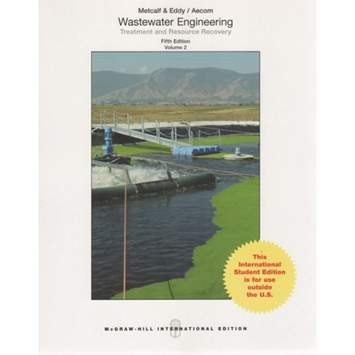 Wastewater Engineering: Treatment and Resource Recovery (BOK)