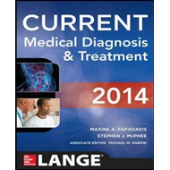 Current Medical Diagnosis and Treatment: 2014 (BOK)
