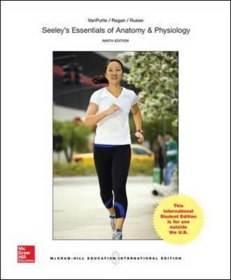 Seeley's Essentials of Anatomy and Physiology (BOK)