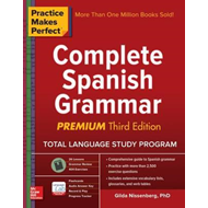 Practice Makes Perfect: Complete Spanish Grammar, Premium Th (BOK)