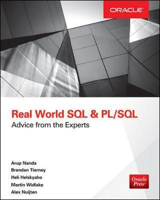 Real World SQL and PL/SQL: Advice from the Experts (BOK)