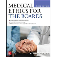 Medical Ethics for the Boards, Third Edition (BOK)
