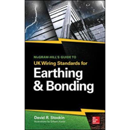 McGraw-Hill's Guide to UK Wiring Standards for Earthing & Bo (BOK)