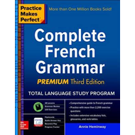 Practice Makes Perfect: Complete French Grammar, Premium Thi (BOK)
