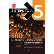 5 Steps to a 5: 500 AP Human Geography Questions to Know by (BOK)