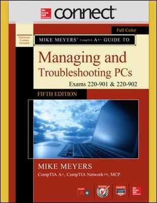 Mike Meyers' CompTIA A+ Guide to Managing and Troubleshootin (BOK)