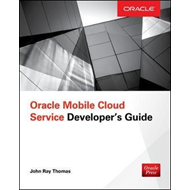 Oracle Mobile Cloud Service Developer's Guide (BOK)