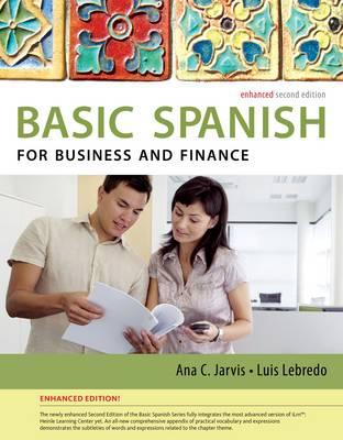 Spanish for Business and Finance Enhanced Edition: The Basic (BOK)