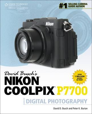 David Busch's Nikon P7700 Guide to Digital Photography (BOK)