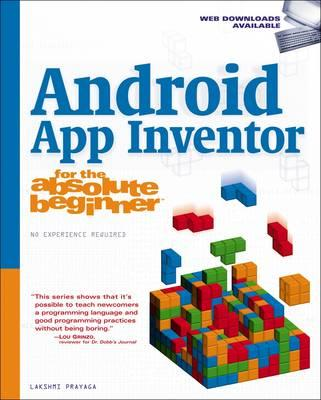 Android App Inventor for the Absolute Beginner (BOK)