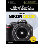 David Busch's Compact Field Guide for the Nikon D5200 (BOK)