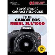 David Busch's Compact Field Guide for the Canon EOS Rebel SL (BOK)