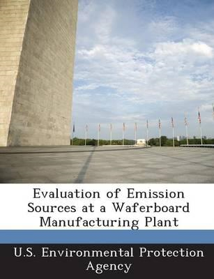 Evaluation of Emission Sources at a Waferboard Manufacturing (BOK)