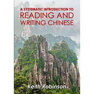Systematic Introduction to Reading and Writing Chinese.